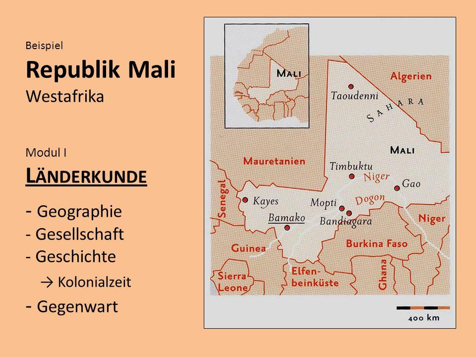 Republik Mali Länderkunde Geographie → Kolonialzeit Gegenwart