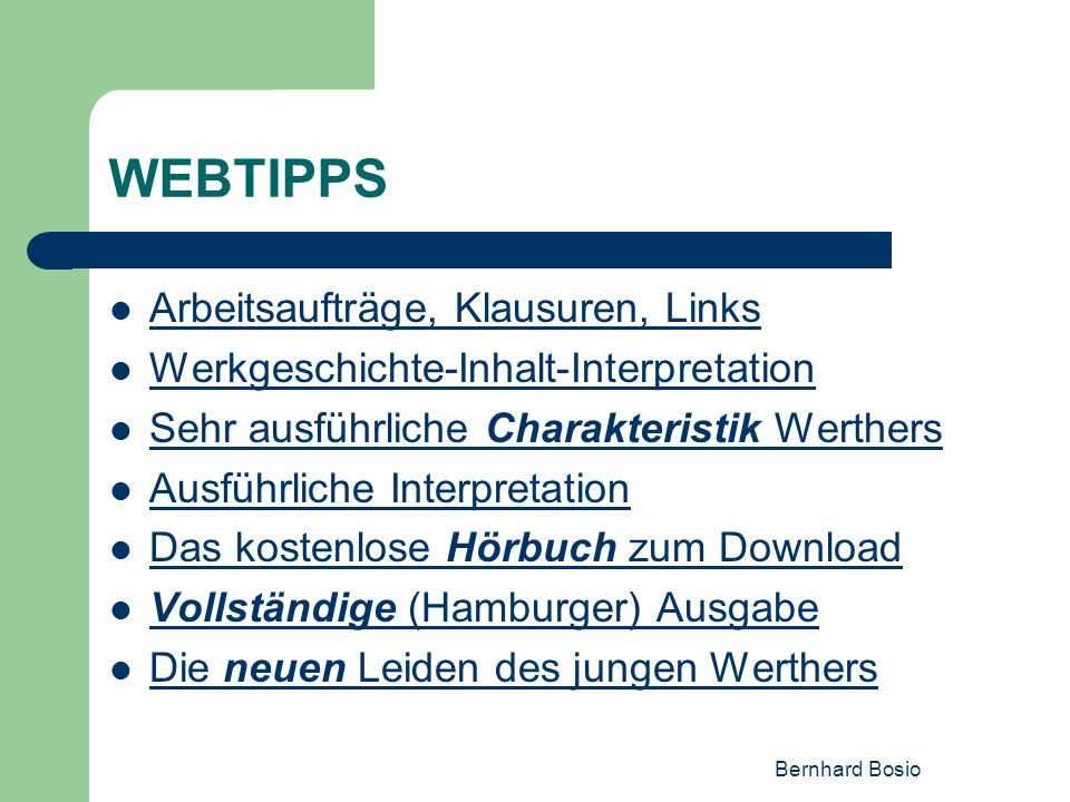 WEBTIPPS Arbeitsaufträge, Klausuren, Links