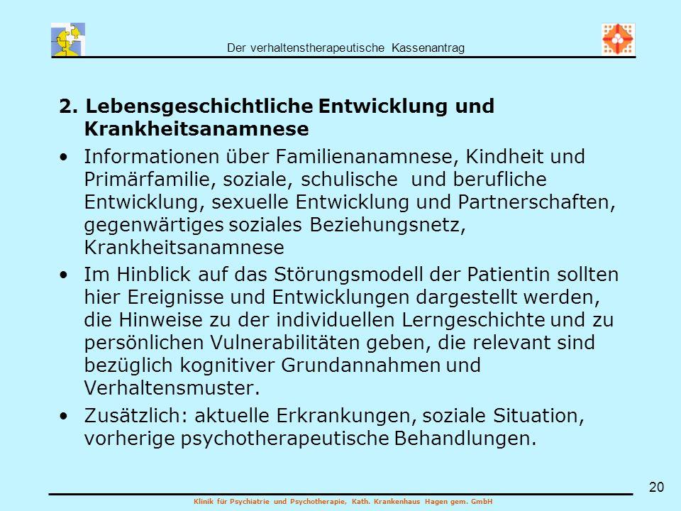 2. Lebensgeschichtliche Entwicklung und Krankheitsanamnese