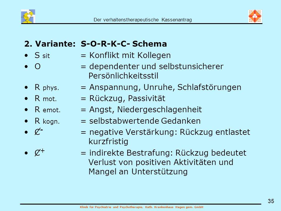 2. Variante: S-O-R-K-C- Schema