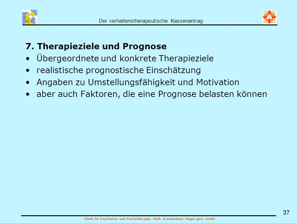 7. Therapieziele und Prognose