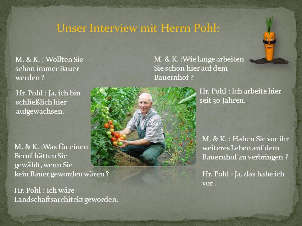 Unser Interview mit Herrn Pohl: