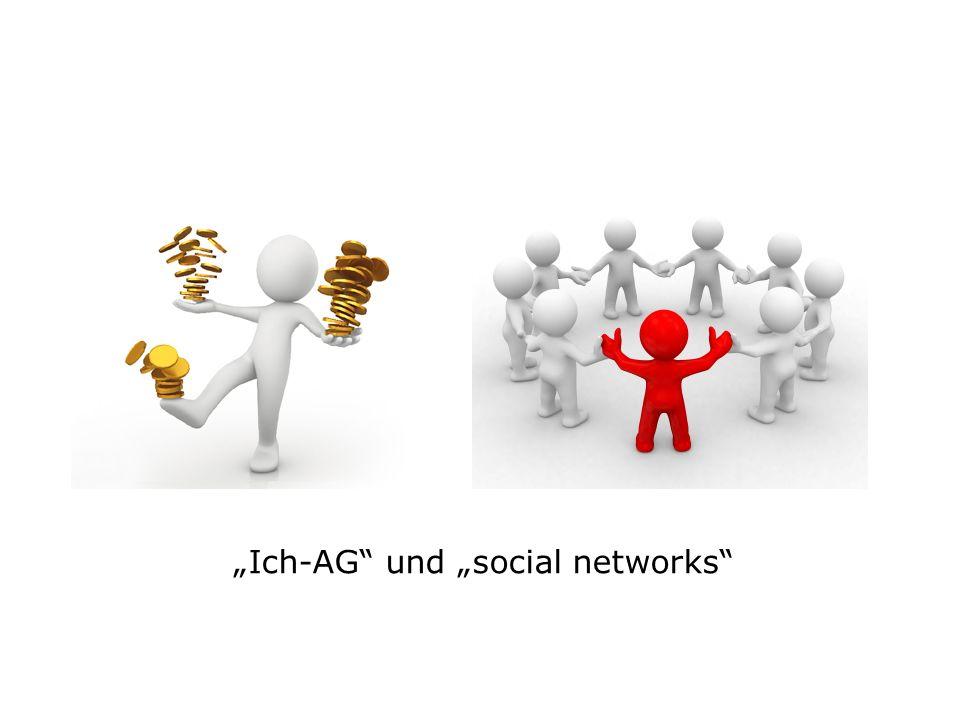 """Ich-AG und ""social networks"