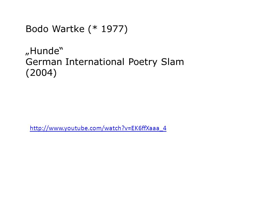 "Bodo Wartke (* 1977) ""Hunde German International Poetry Slam (2004)"