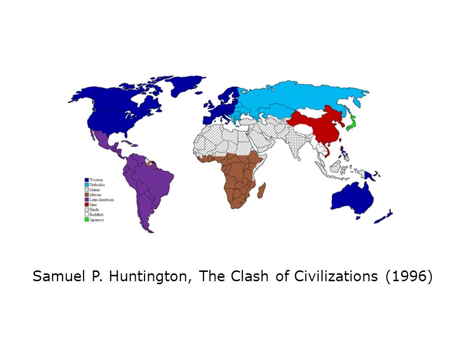 Samuel P. Huntington, The Clash of Civilizations (1996)