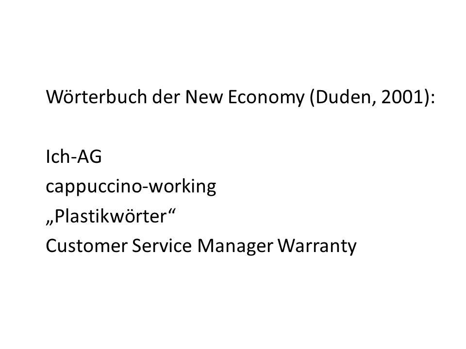 Wörterbuch der New Economy (Duden, 2001):