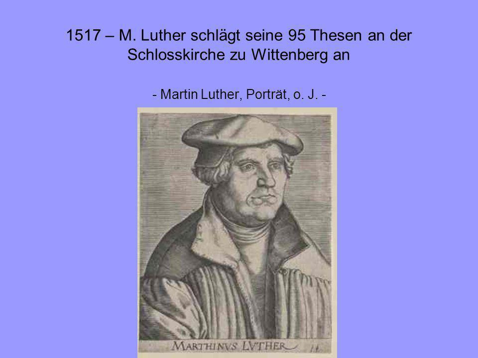 - Martin Luther, Porträt, o. J. -