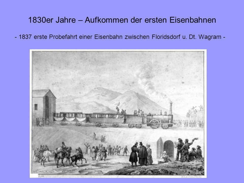 1830er Jahre – Aufkommen der ersten Eisenbahnen