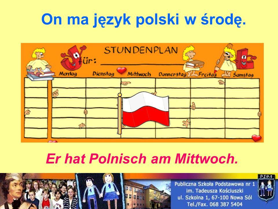 On ma język polski w środę.