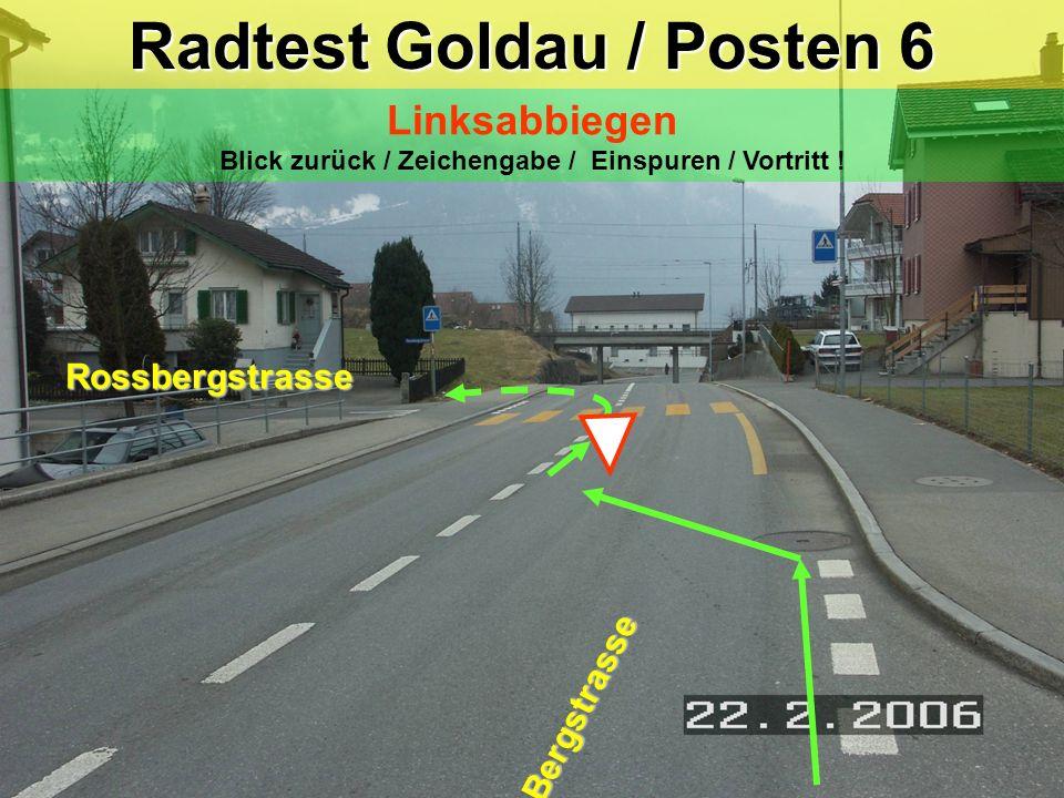 Radtest Goldau / Posten 6