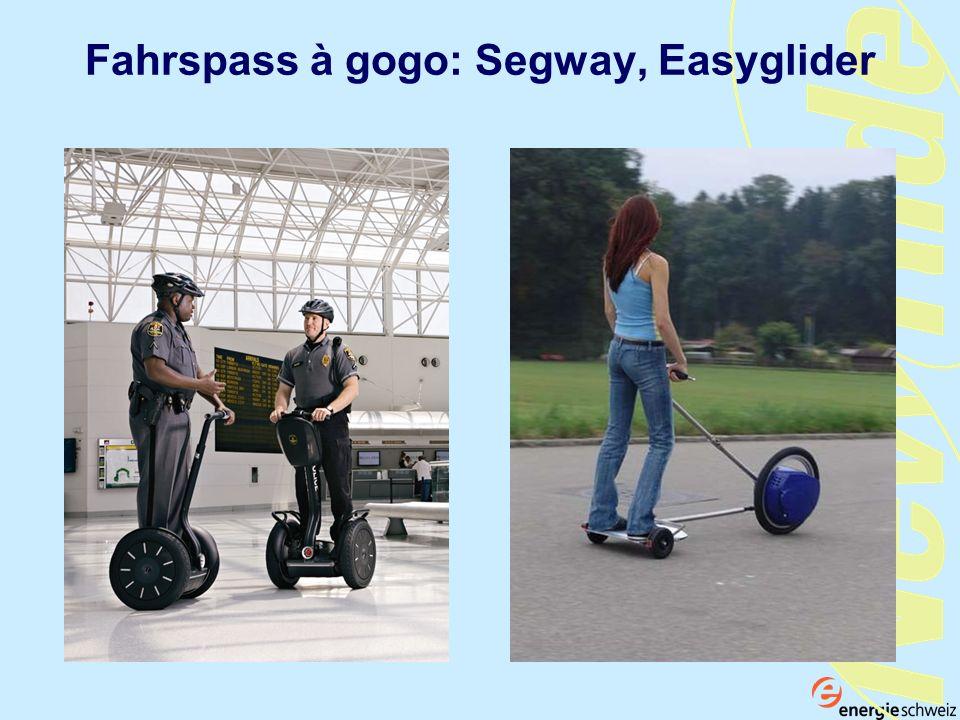Fahrspass à gogo: Segway, Easyglider