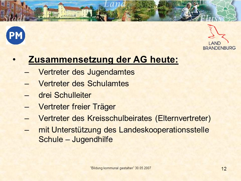 Bildung kommunal gestalten 30.05.2007