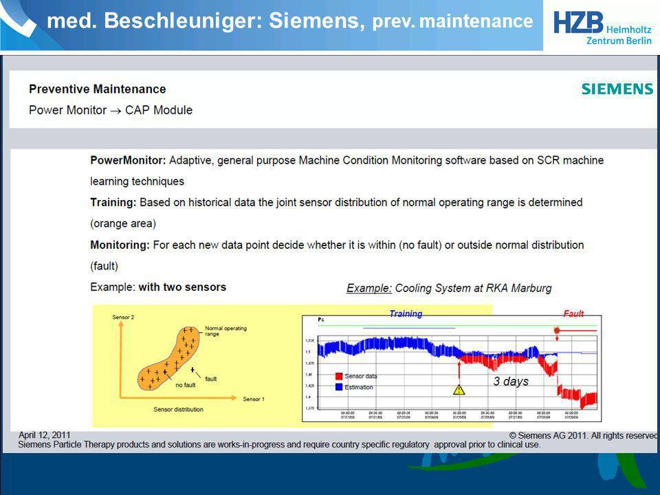 med. Beschleuniger: Siemens, prev. maintenance