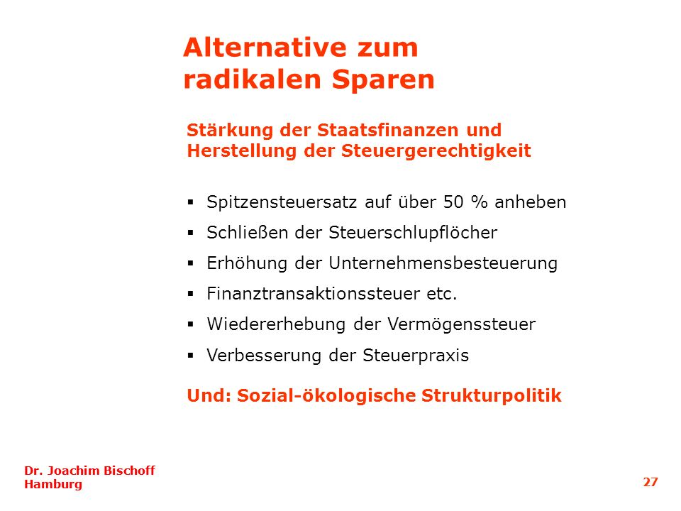 Alternative zum radikalen Sparen