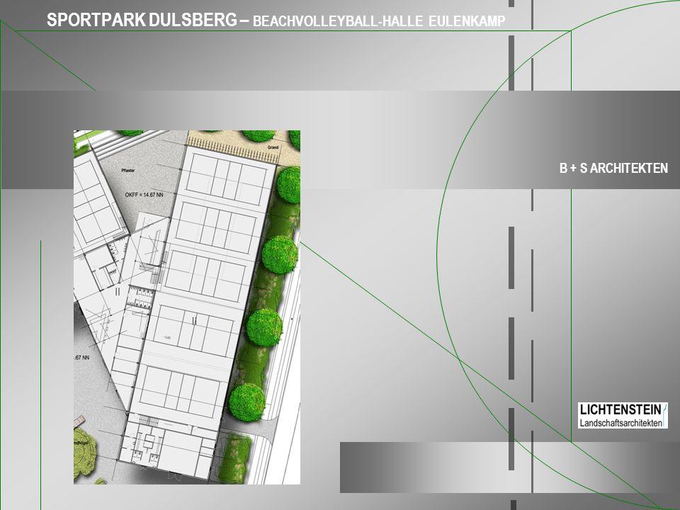 SPORTPARK DULSBERG – BEACHVOLLEYBALL-HALLE EULENKAMP