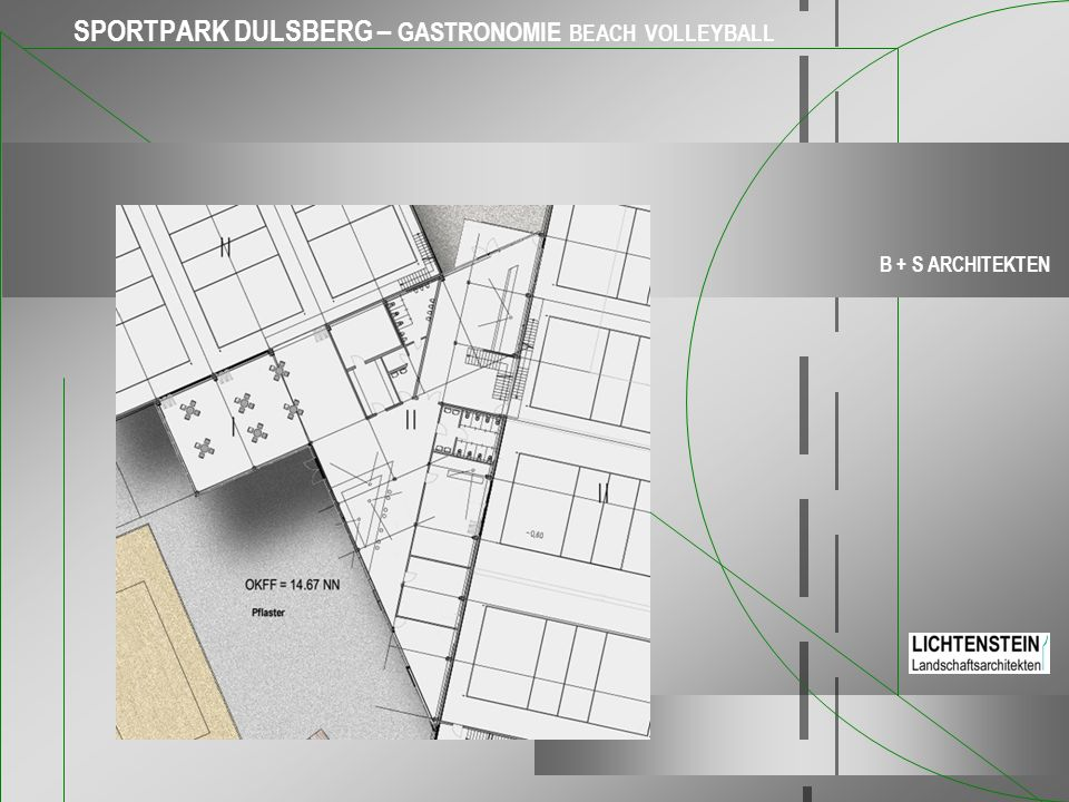 SPORTPARK DULSBERG – GASTRONOMIE BEACH VOLLEYBALL