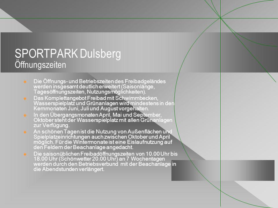 SPORTPARK Dulsberg Öffnungszeiten