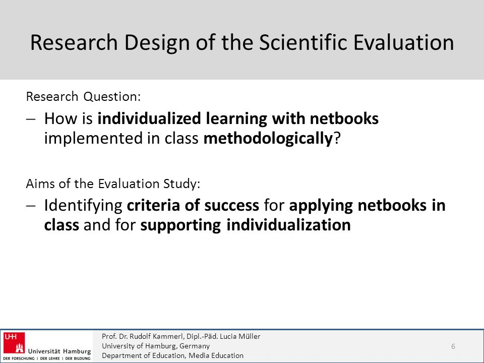 Research Design of the Scientific Evaluation
