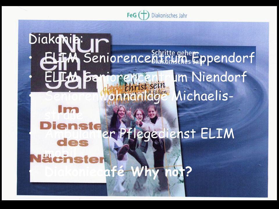 Diakonie: ELIM Seniorencentrum Eppendorf. ELIM Seniorencentrum Niendorf. Seniorenwohnanlage Michaelis-straße.