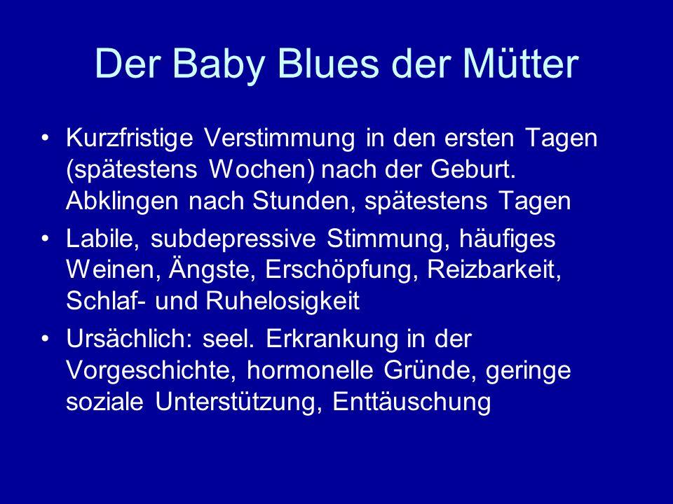 Der Baby Blues der Mütter
