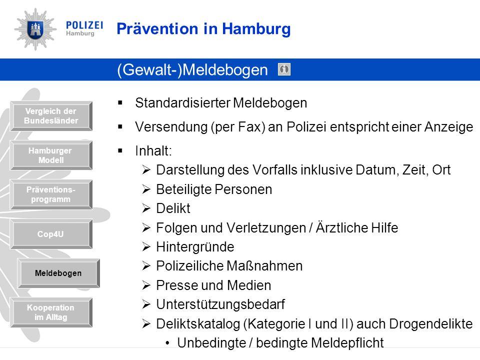 Prävention in Hamburg (Gewalt-)Meldebogen Standardisierter Meldebogen