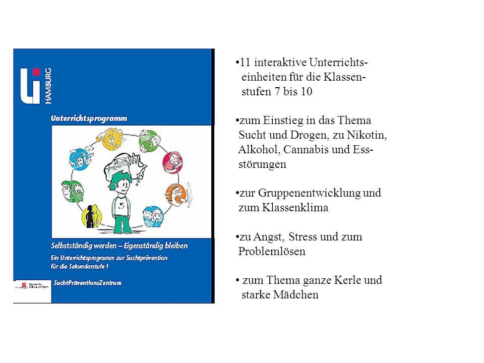 11 interaktive Unterrichts- einheiten für die Klassen- stufen 7 bis 10