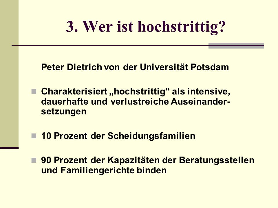 3. Wer ist hochstrittig Peter Dietrich von der Universität Potsdam