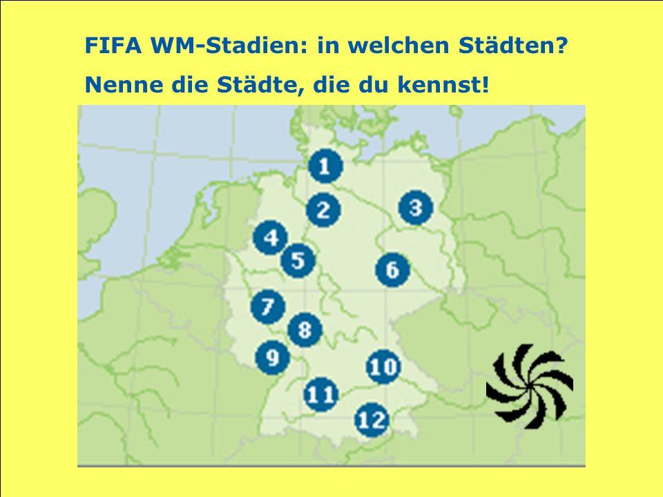 FIFA WM-Stadien: in welchen Städten