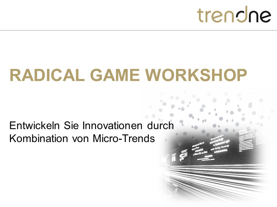 RADICAL GAME WORKSHOP Entwickeln Sie Innovationen durch