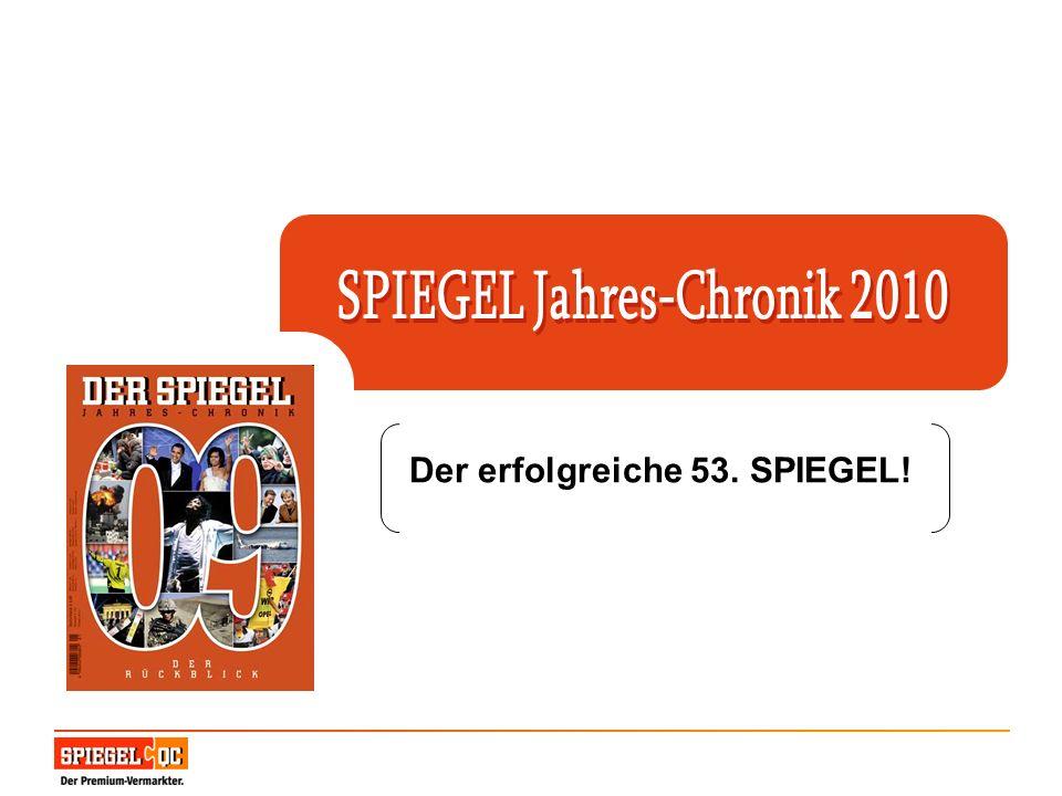 SPIEGEL Jahres-Chronik 2010 Der erfolgreiche 53. SPIEGEL!