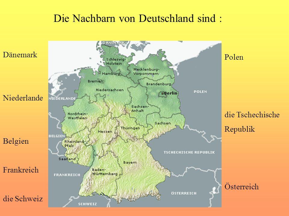 Die Nachbarn von Deutschland sind :