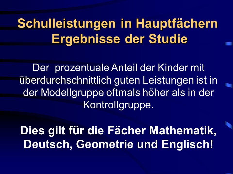 Schulleistungen in Hauptfächern Ergebnisse der Studie
