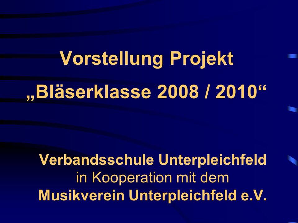 """Vorstellung Projekt """"Bläserklasse 2008 / 2010"""