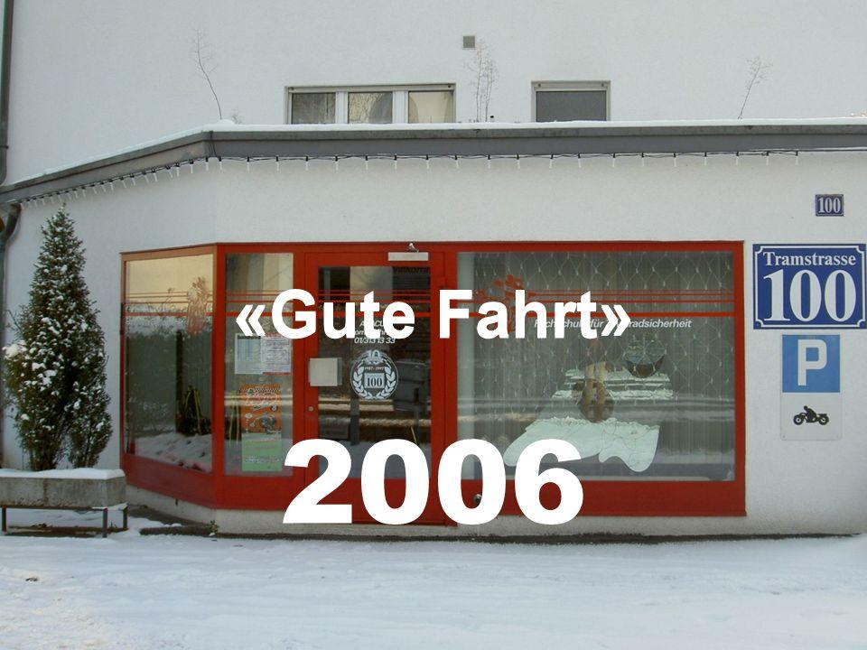 «Gute Fahrt» «Gute Fahrt» 2006