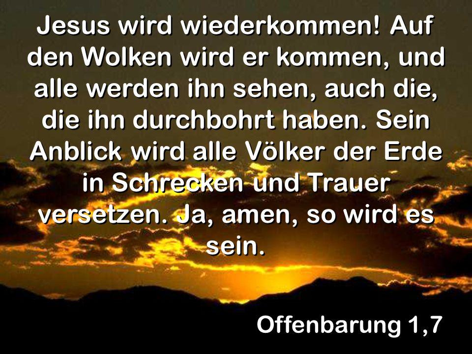 Jesus wird wiederkommen