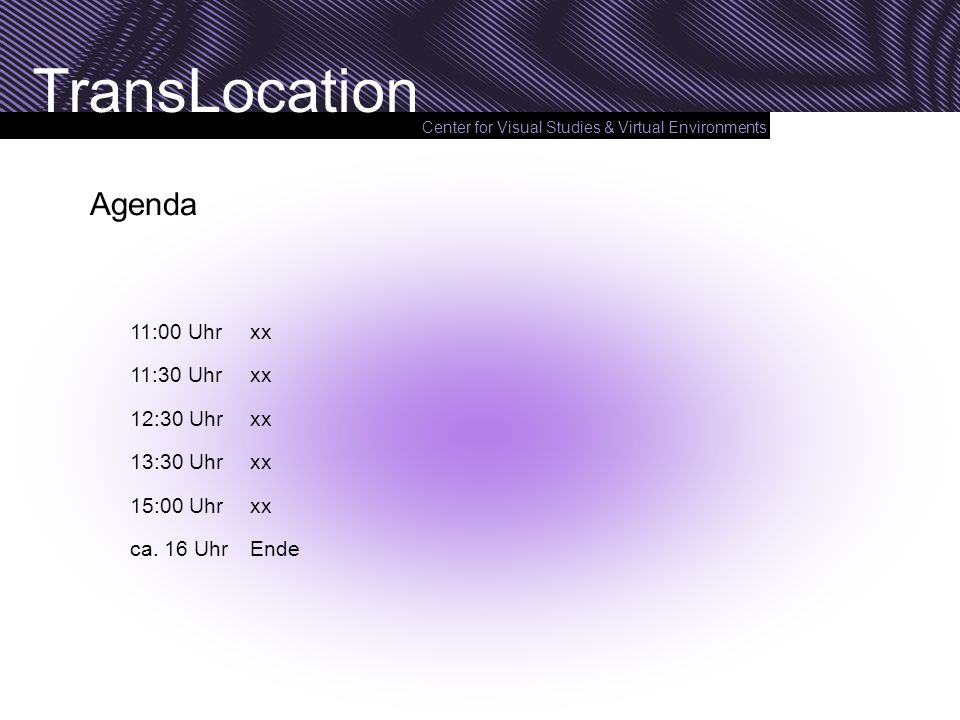 Agenda 11:00 Uhr xx 11:30 Uhr xx 12:30 Uhr xx 13:30 Uhr xx