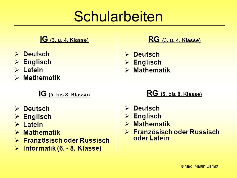 Schularbeiten IG (3. u. 4. Klasse) RG (3. u. 4. Klasse)