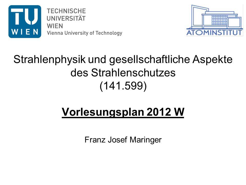 Strahlenphysik und gesellschaftliche Aspekte des Strahlenschutzes (141
