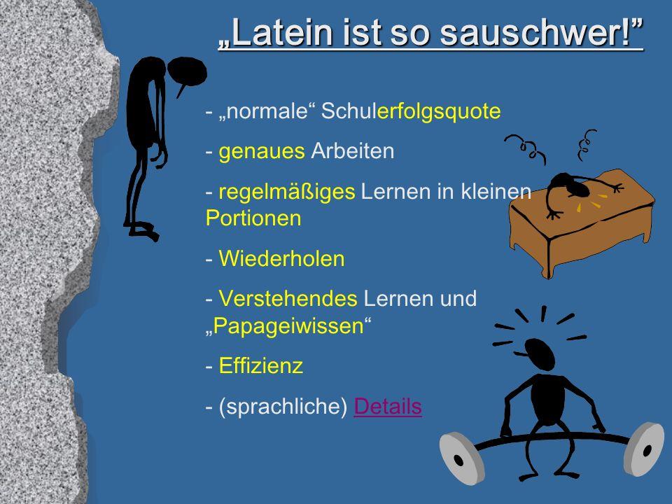 """""""Latein ist so sauschwer!"""