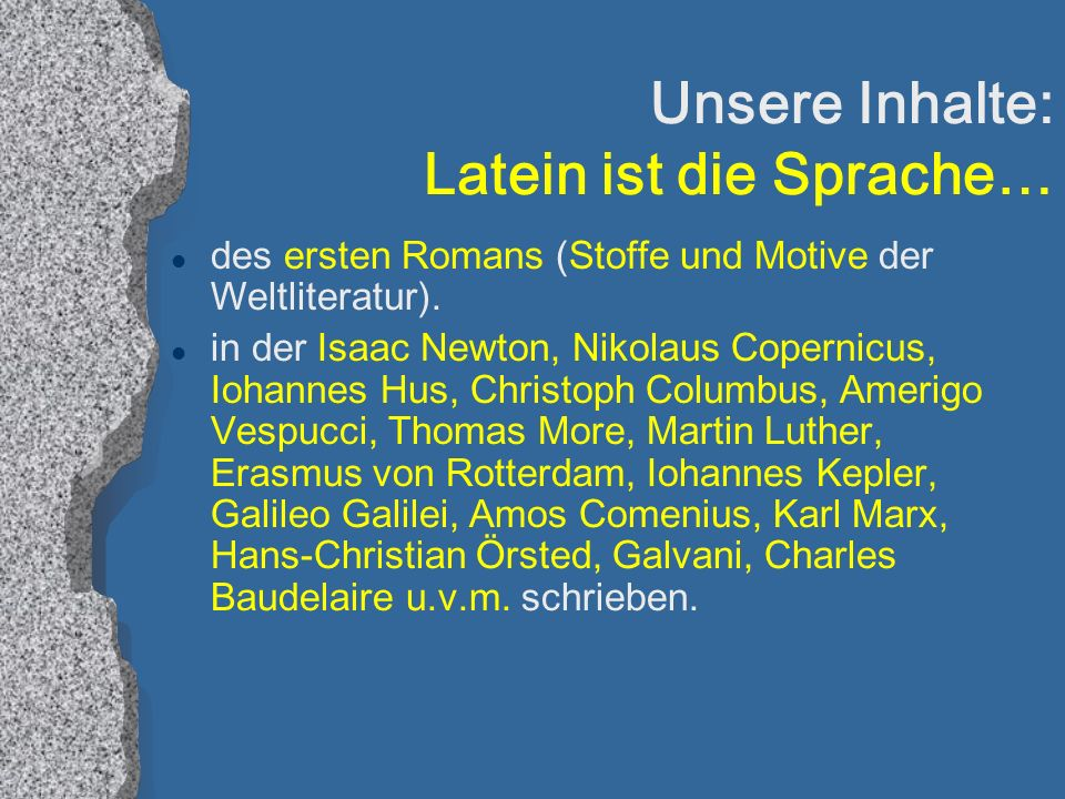 Unsere Inhalte: Latein ist die Sprache…