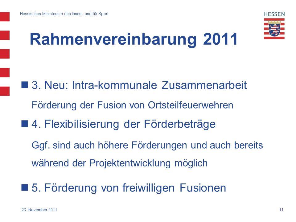Rahmenvereinbarung 2011 3. Neu: Intra-kommunale Zusammenarbeit