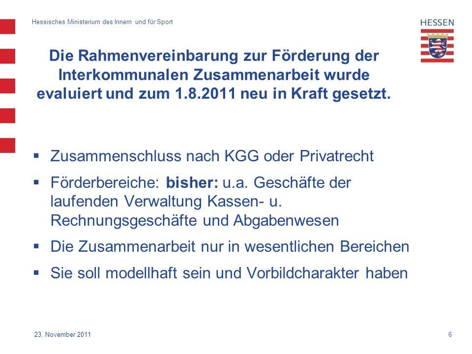 Die Rahmenvereinbarung zur Förderung der Interkommunalen Zusammenarbeit wurde evaluiert und zum 1.8.2011 neu in Kraft gesetzt.