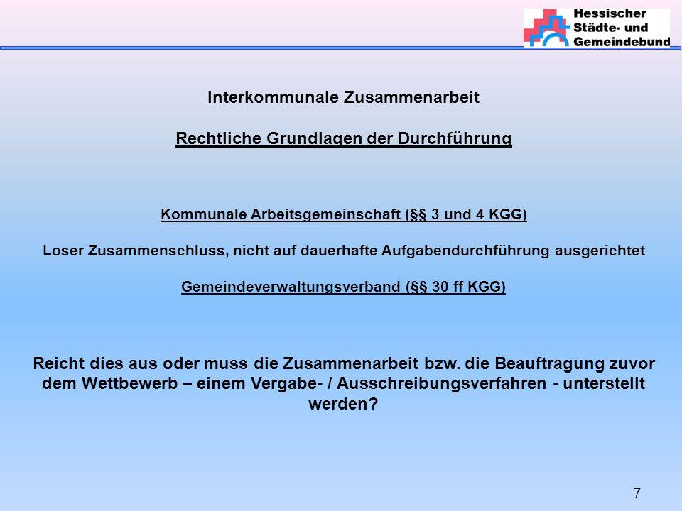 Interkommunale Zusammenarbeit Rechtliche Grundlagen der Durchführung