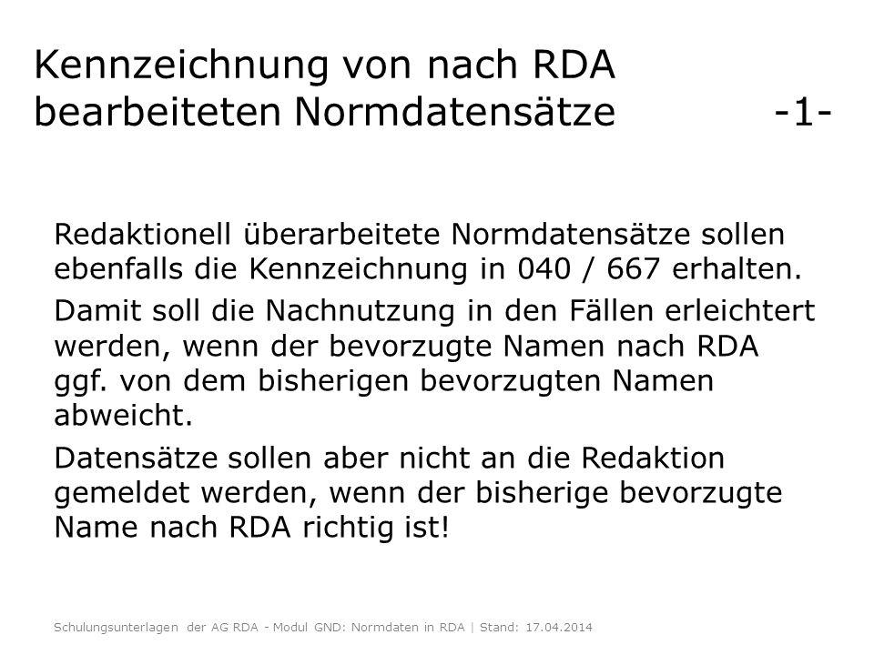 Kennzeichnung von nach RDA bearbeiteten Normdatensätze -1-