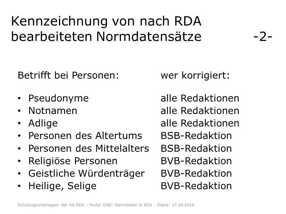 Kennzeichnung von nach RDA bearbeiteten Normdatensätze -2-