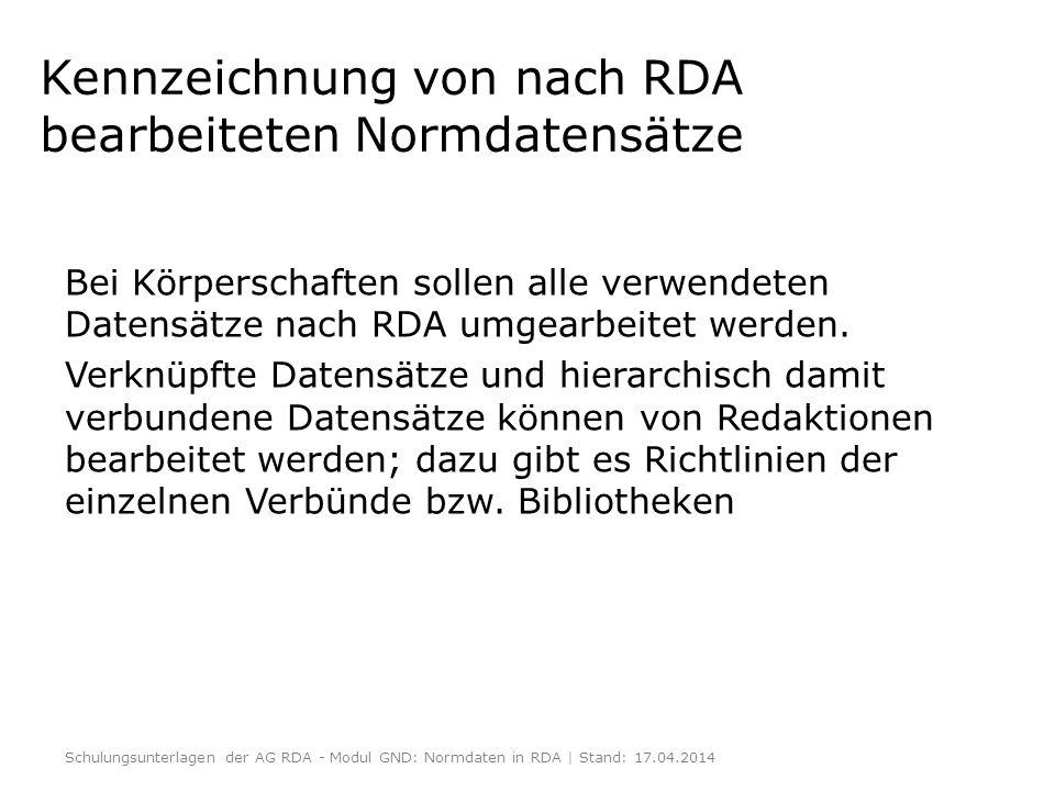Kennzeichnung von nach RDA bearbeiteten Normdatensätze