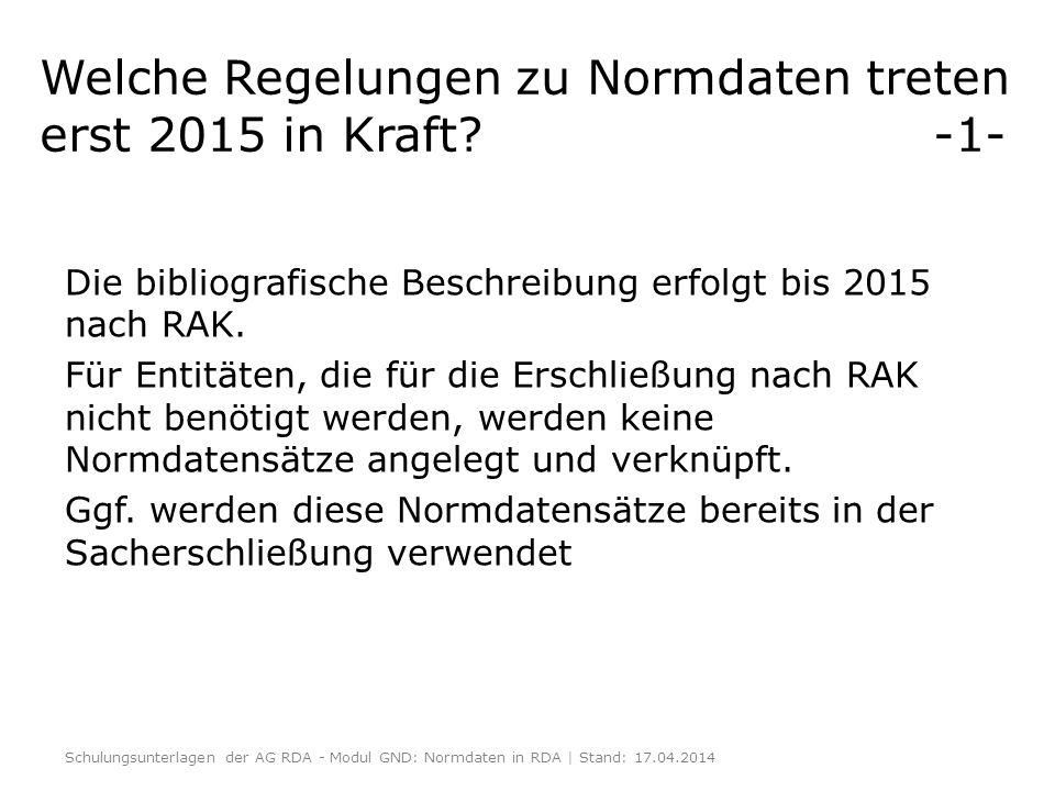 Welche Regelungen zu Normdaten treten erst 2015 in Kraft -1-