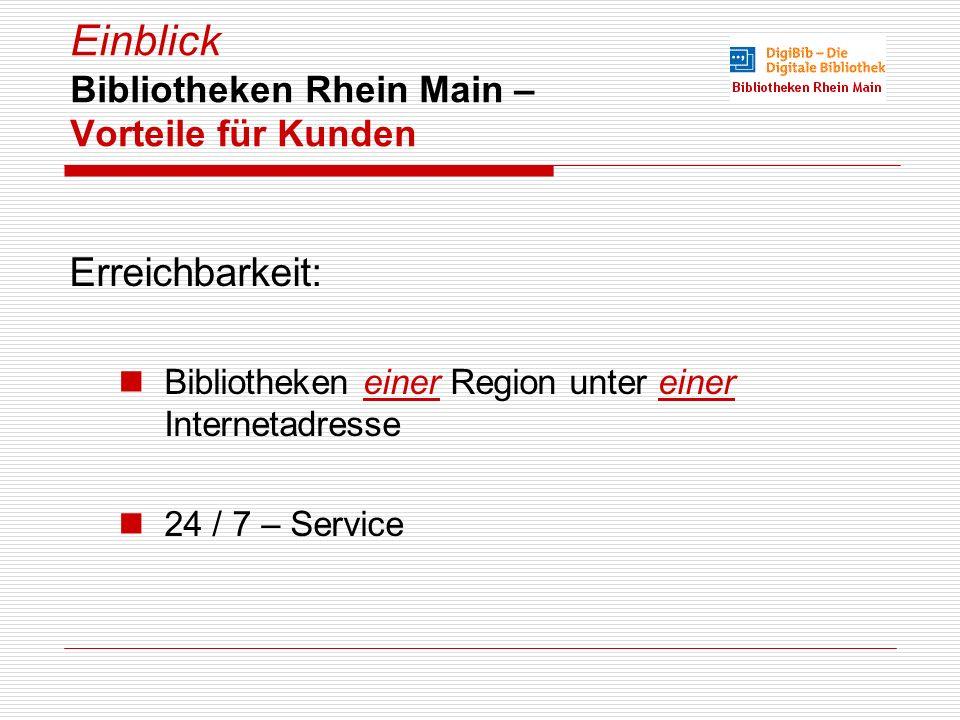 Einblick Bibliotheken Rhein Main – Vorteile für Kunden