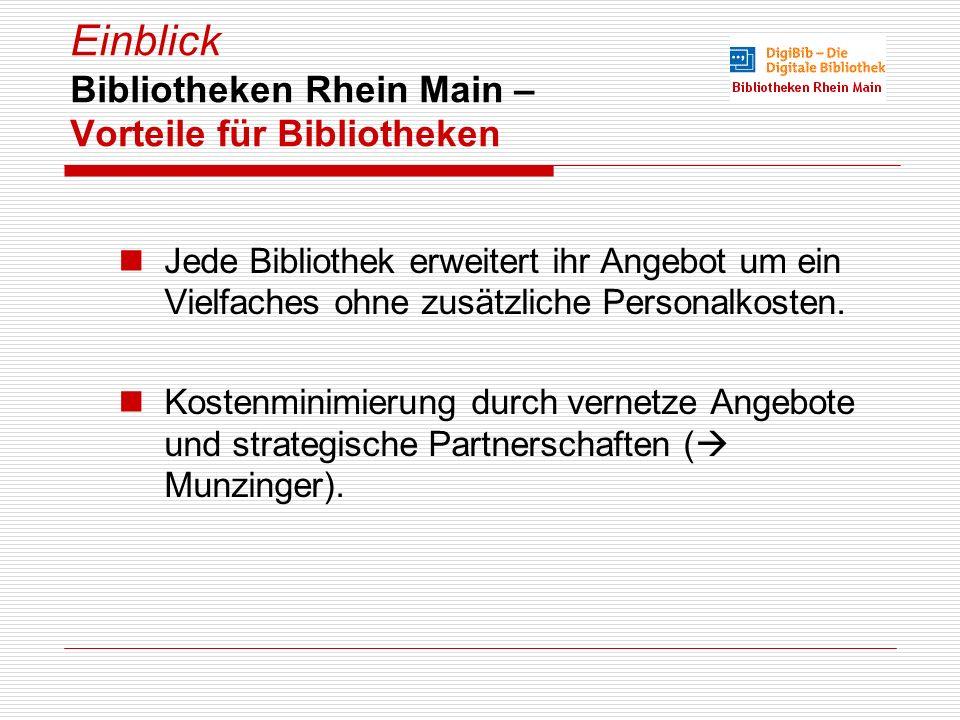 Einblick Bibliotheken Rhein Main – Vorteile für Bibliotheken