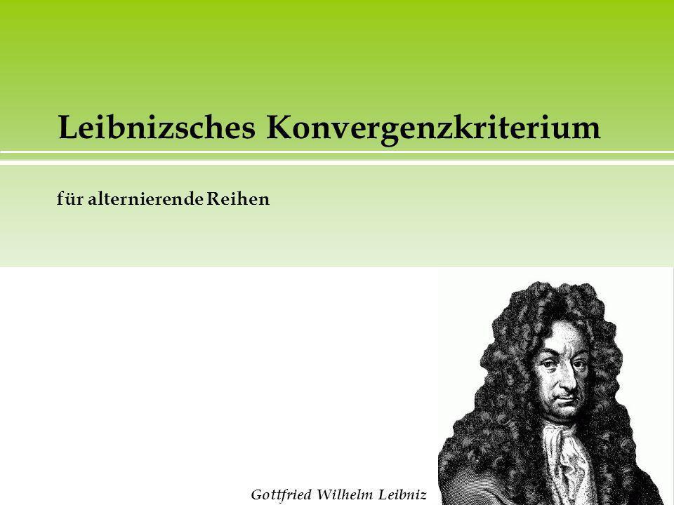 Leibnizsches Konvergenzkriterium für alternierende Reihen